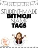 Student-Made Bitmoji Name Tags