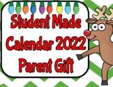 Student Made Calendar 2018 (Parent Gift)