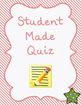 Student Made Quiz (editable) - All Subjects!