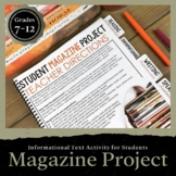 Student Magazine Project: An Informational Text Activity for Grades 7-12