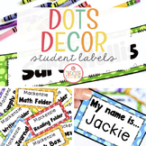 EDITABLE STUDENT LABELS {DOTS CLASSROOM DECOR}