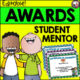 Student Mentor Awards-End of the Year-Editable!