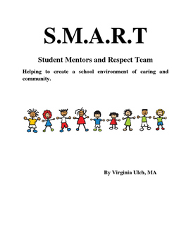 Student Mentors and Respect Team (SMART)
