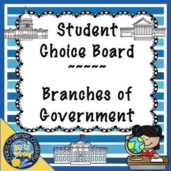 Student Choice Board for the Branches of Government