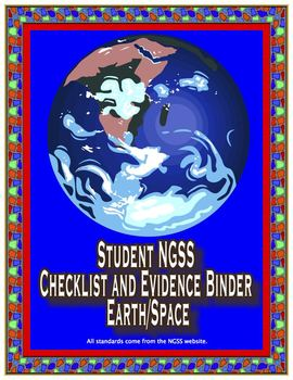 Student NGSS Checklist and Evidence Binder: Middle School Earth/Space Science