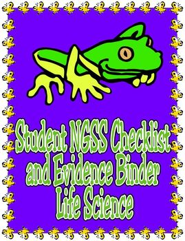 Student NGSS Checklist and Evidence Binder: Middle School Life Science