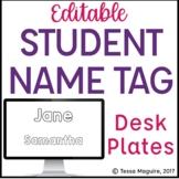 Student Name Tag Desk Plates {Editable}
