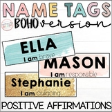 Student Name Tags |  BOHO Version | Positive Affirmations