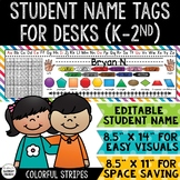 Student Name Tags For Desks K-2 / Student Reference - COLORFUL STRIPES