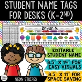 Student Name Tags For Desks K-2 / Student Reference/ Name Plates  - NEON