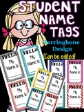 Student Name Tags for Classroom Management (Herringbone De