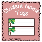 Student Name Tags for the Beginning of the Year
