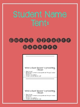 Student Name Tents: Guest Speaker Manners