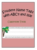 Student Name tag for Tables with ABC's and 123