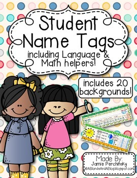 Student Name Tags with Language and Math Helpers (Printed and Cursive Alphabets)