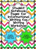 Student Notebook Pages/Graphic Organizers for Informational Writing