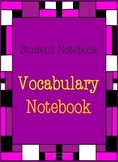 Student Notebook for Vocabulary
