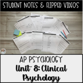 Student Notes & Flipped Videos: Abnormal Psych & Treatment AP Psychology