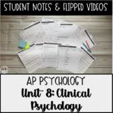 AP Psychology Unit 8 Clinical Psychology Student Notes