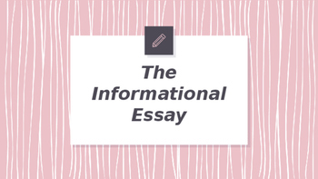 Student Notes: Informational Essays