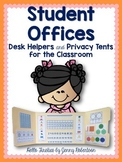 Student Offices: Desk Helpers and Privacy Tents