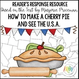 How to Make a Cherry Pie and See the U.S.A. Reader's Response Resource