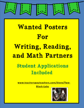 Student Partnerships: Wanted Posters for Reading, Writing, and Math