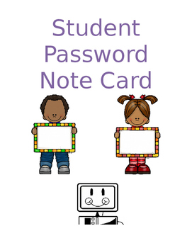 Student Password Notecards