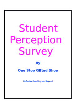 Student Perception Survey! Get feedback from your students.
