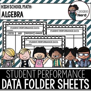 Student Performance Data Folder Sheets (High School Algebra) (Freebie)