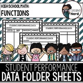 Student Performance Data Folder Sheets (High School Functions) (Freebie)