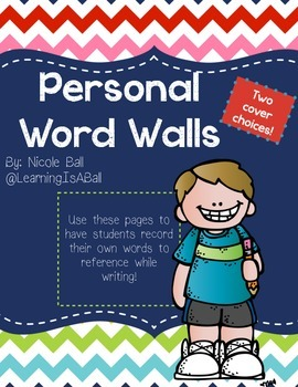 Student Personal Word Walls! (Collect Their Own Words!)
