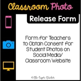 Student Photo Release Consent for Social Media/Class Website