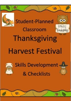 Student-Planned Classroom Thanksgiving Festival: Skills Development & Checklists