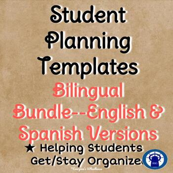 Student Planning Template for All Subject Areas Bilingual Bundle