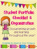 Student Portfolio Checklist and Organization