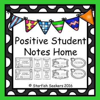 Student Positive Notes Home