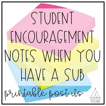 Student Post It Notes for Substitute