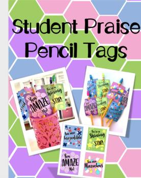 Student Praise Pencil Tags