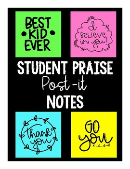 Student Praise Printable Post-It Notes - growth mindset and words of affirmation