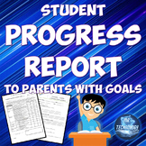Student Progress Report To Parents with Goals Sheet