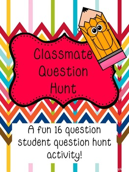Student Question Hunt- Great 1st Day Activity!