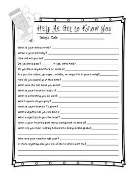 Student Questionnaire:  Help Me Get to Know You