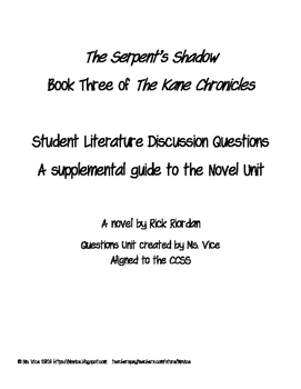 Student Questions for the Serpent's Shadow