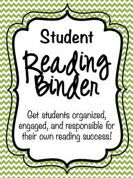 Student Reading Binder- Get students organized, motivated, and engaged!