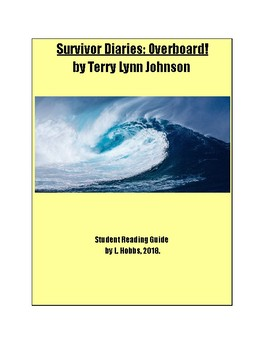 Student Reading Guide for Survivor Diaries: Overboard