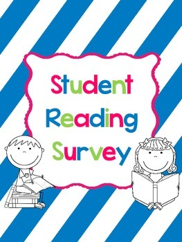 Student Reading Interest and End of Year Survey