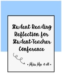 Student Reading Reflection for Student-Teacher Conference