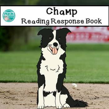 Student Reading Response Book for Champ, by Marcia Thornton Jones