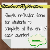 Student Reflection for End of Quarter - Great tool for conferences!